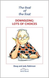 Downsizing Lot of Choices Book 1